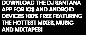 Home - DJ Santana